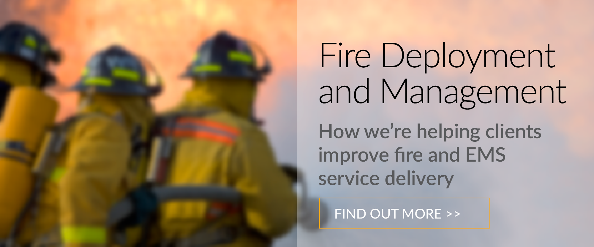 fire deployment and management